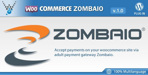 Zombaio Payment Gateway for WooCommerce   http://codecanyon.net/item/zombaio-payment-gateway-for-woocommerce/7795217?ref=damiamio                    Woocommerce Zombaio is a payment gateway plugin that extends Woocommerce, allowing you to take payments via Zombaio.  Documentation:  Please see the Documentation of the plugin to learn how to use the plugin. Support:  Need help? Please be sure to read the Documentation. If you're still stuck you can contact through our support platform or email…
