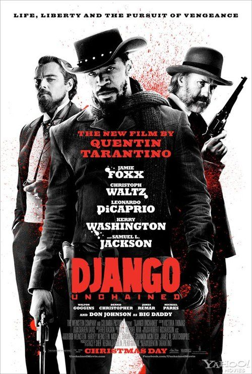 Awesome new poster for Django Unchained Django Unchained has...