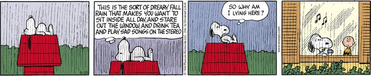 rainy day - Peanuts by Charles Schulz. September 25, 2015