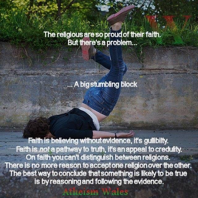 Simply put, faith is a liability, not an asset…  – holesinthefoam.us… – Exploring Pantheism