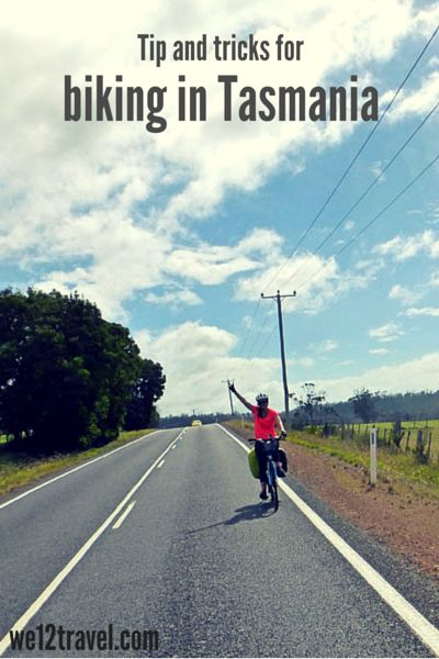 Biking in Tasmania: our tips and tricks for a kick ass ride!