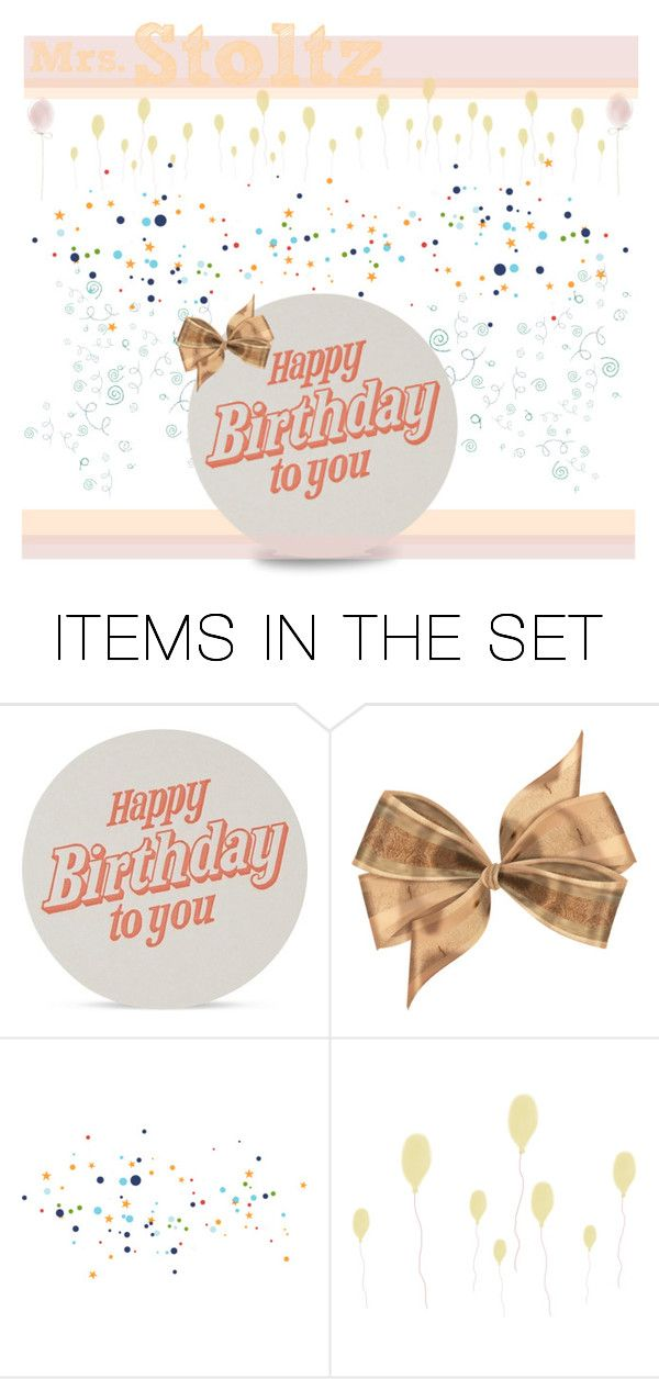 """happy birthday to my science teacher!"" by shizandgiggles ❤ liked on Polyvore featuring art, birthday and happybirthday"