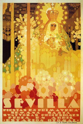 Sevilla :: Fiestas de Primavera :: Semana Santa :: Suntuosas procesiones :: Estación Otoñal Seville #Spain Good Friday #Tourism #Vintage #Poster