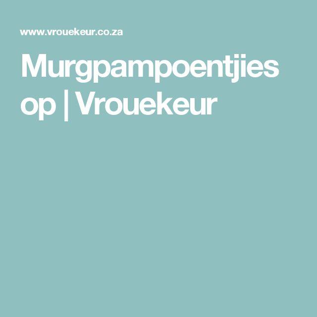 Murgpampoentjiesop | Vrouekeur
