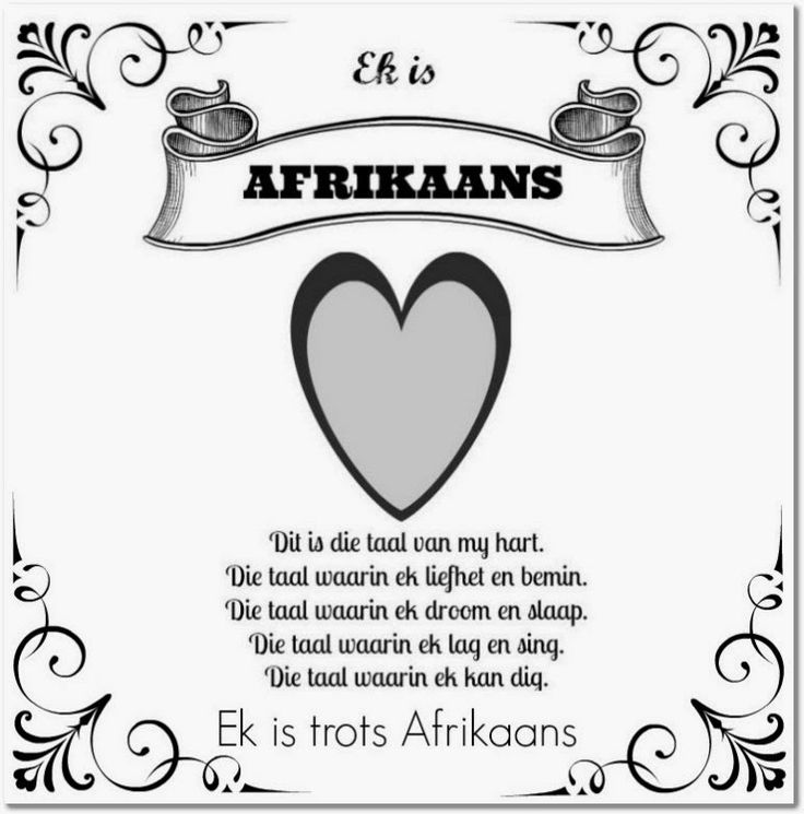 I'm not Afrikaans speaking but I'm still pretty chuffed that I can converse readily in it, read and understand it. Its quite cool to speak a second language. Even if its only spoken here in SA. Thats why I've pinned this. :-)