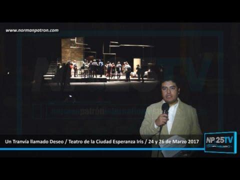 Montarán Un Tranvía llamado Deseo en la CDMX NP25TV 2017