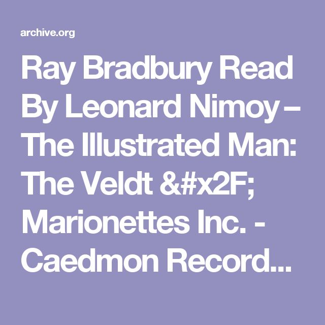 best the veldt ideas chart hundreds chart  ray bradbury by leonard nimoy the illustrated man the veldt marionettes inc caedmon records caedmon records streaming