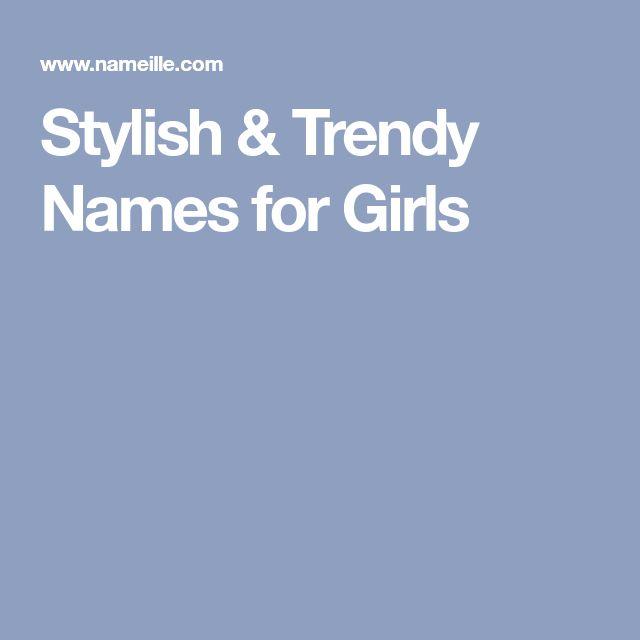Stylish & Trendy Names for Girls