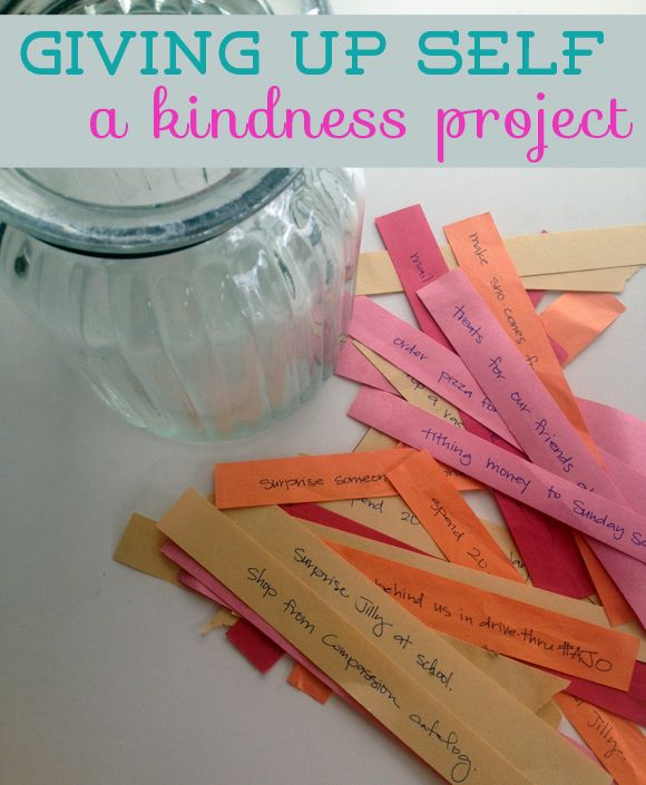 Giving Up Self: a kindness project from Life Rearranged (Great idea for Pre-K, K, and up!)