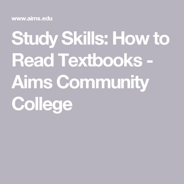 Study Skills: How to Read Textbooks - Aims Community College