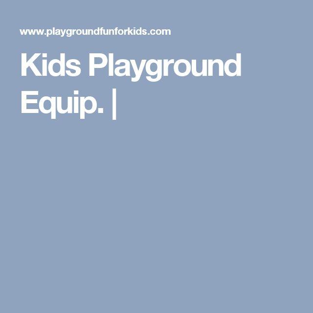 Kids Playground Equip. |