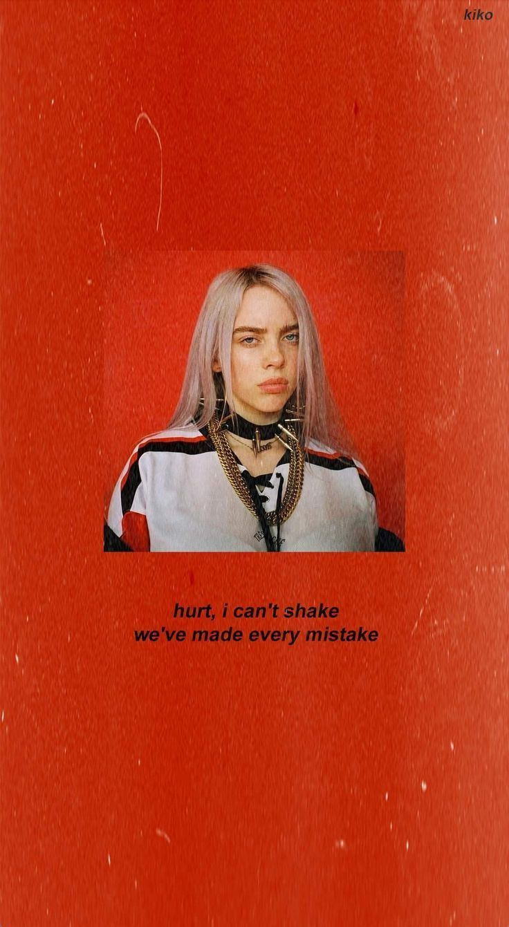 Pin By Cool Phone Wallpapers On My Billie Eilish Billie Red Quotes
