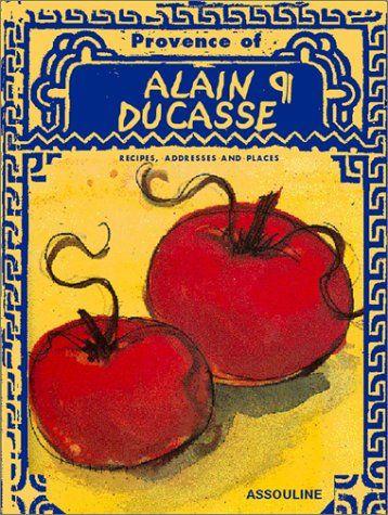 The Provence d' Alain Ducasse Assouline