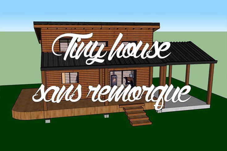 Nous avons choisi de construire une petite maison en ossature bois. C'est une tiny house, mais sans remorque ! Voici nos raisons