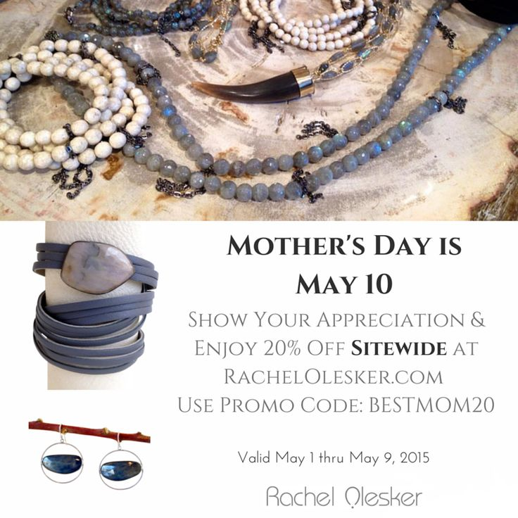 Mother's Day is approaching. Shop now and get 20% off sitewide with promo code BESTMOM20 thru May 9. Done shopping? Treat yourself to something special.  *If you need your order by Mother's Day, please inquire about availability before ordering.