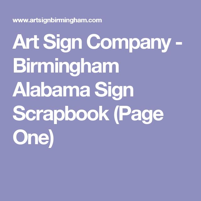 Art Sign Company - Birmingham Alabama Sign Scrapbook (Page One)