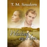 Waiting On Hope (Kindle Edition)By T.M. Souders