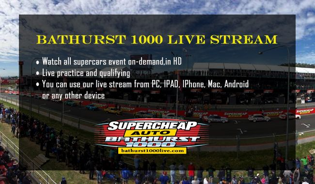 Bathurst 1000 Live Stream V8 Supercars 2018 Bathurst Online Streaming Streaming