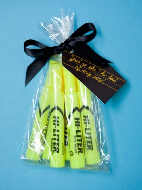 "8. The Hi-Lite of My Day ~ This is a quick go-to gift for teachers. Download the free ""Hi-Lite of My Day"" gift tag and attach it to a bag of highlighters. It can't get any easier than that!"
