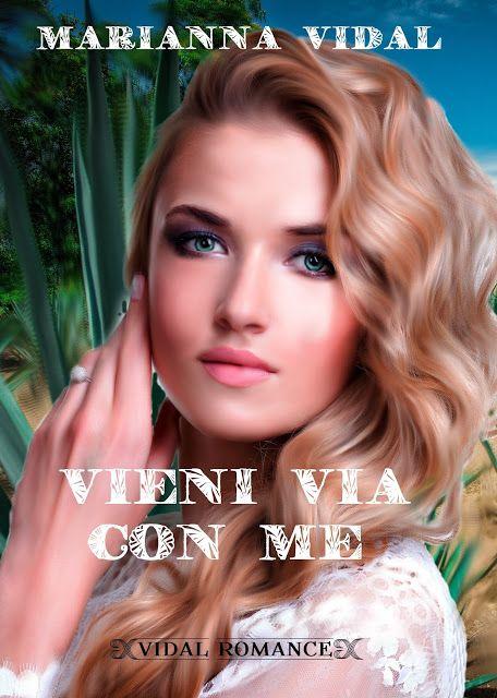 Leggo Rosa: VIENI VIA CON ME di Marianna Vidal