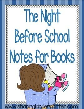 {Updated 8/3/14}This files has printable sheets to send home with your students for beginning of the school year books.Titles include:The Night Before KindergartenThe Night Before First GradeFirst Day JittersDavid Goes to SchoolNo DavidMrs. Bindergarten gets Ready for KindergartenThe Kissing HandChicka Chicka Boom BoomKindergarten ABCbyMary AmosonSharing KindergartenSharing Kindergarten Facebook
