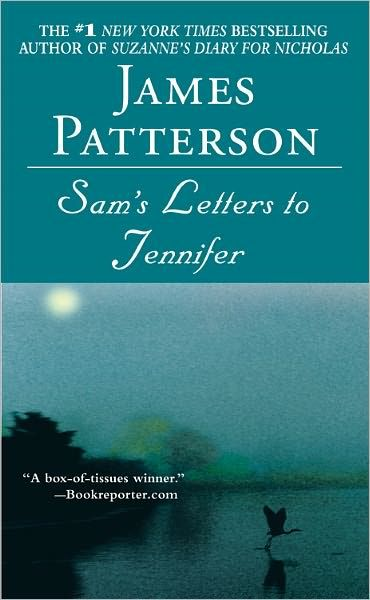 James Pattersonʻs Samʻs Letters to Jennifer inspired me to write my memoirs for my grandchildren