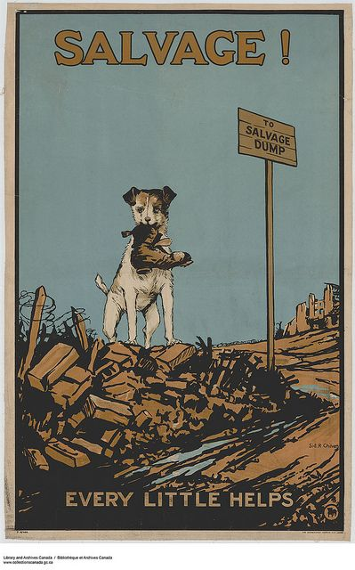 "A British World War I war effort poster that reads ""Salvage! Every Little Helps""."