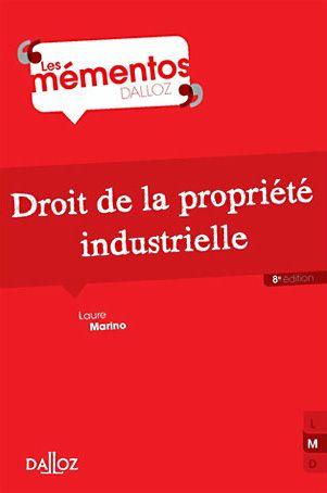 Droit de la propriété industrielle de Laure Marino