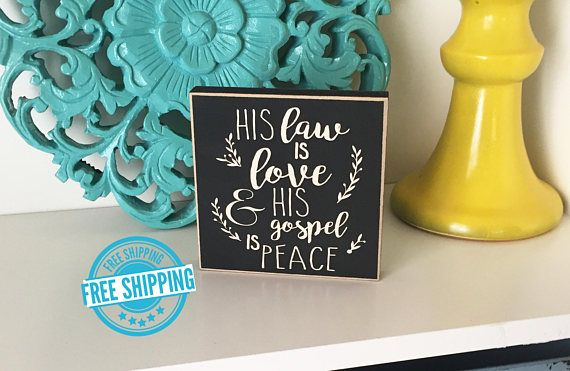 The His Law is Love Sign makes a great addition to your Christmas Decor. Add this to your mantle, shelves or use the sign as part of a centerpiece! The His Law is Love Sign is a classy way to incorporate the true meaning of Christmas into your Holiday Decor. The His Law is Love