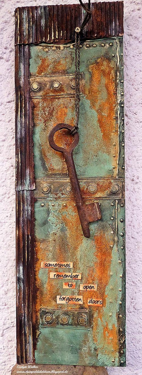 Evelyn´s bunte Welt - Stempeln und mehr: Rust - Open sometimes forgotten doors