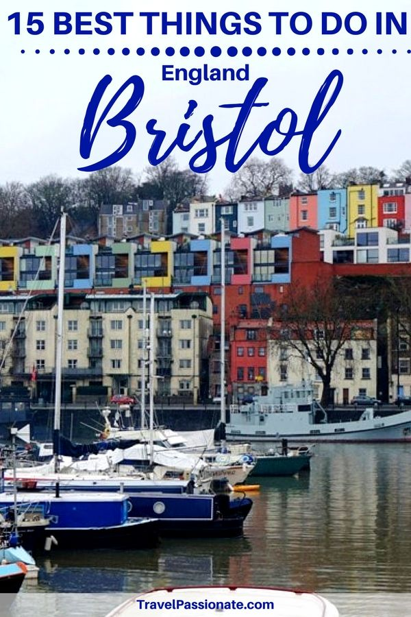 15 things to do in Bristol England. How to spend a weekend in Bristol. Click through to read more