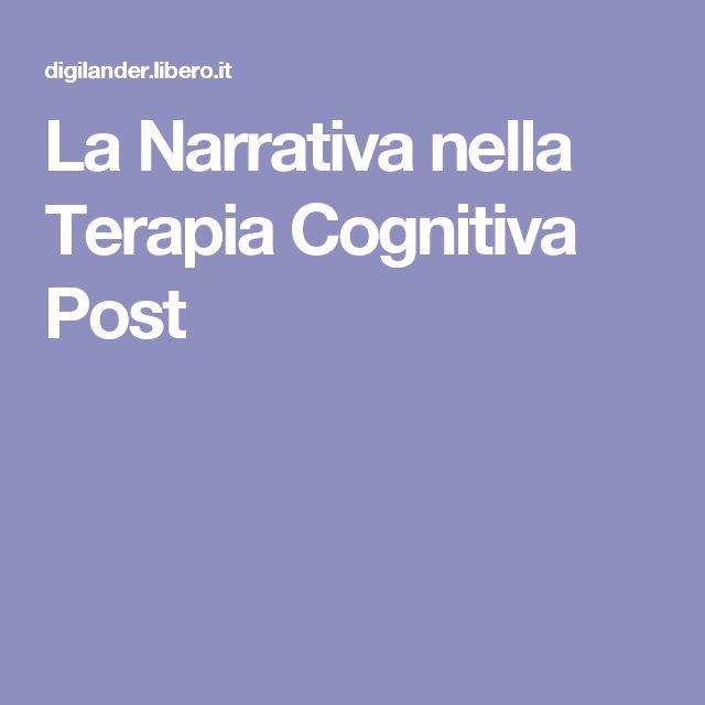 La Narrativa nella Terapia Cognitiva Post