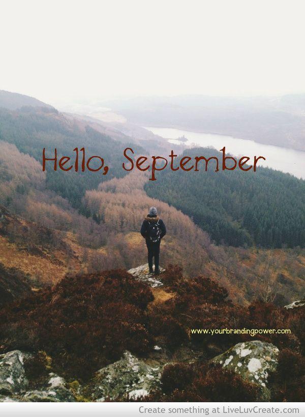 Beautiful Hello, September Ideas