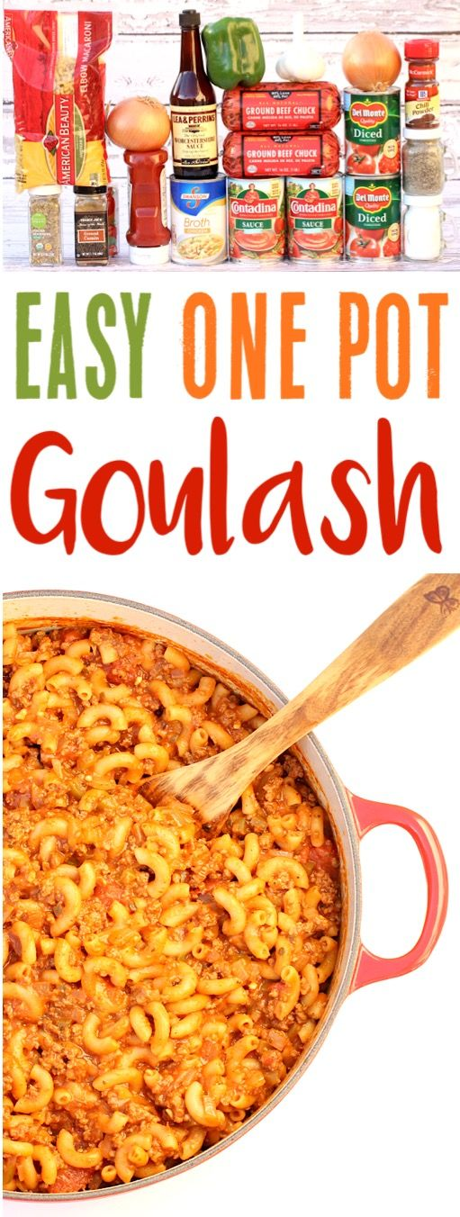 One Pot Goulash Recipes Simple Beef Pasta Dinner Dish the entire family will LOVE!  Give it a try this week!