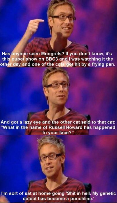 Russell Howard, I love this guy