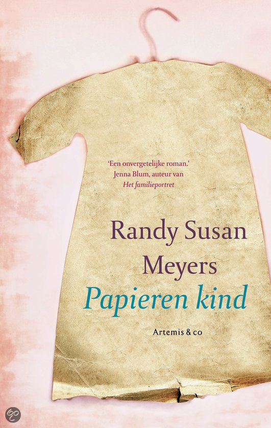 Randy Susan Meyers - Papieren kind
