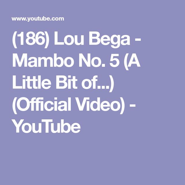 (186) Lou Bega - Mambo No. 5 (A Little Bit of...) (Official Video) - YouTube
