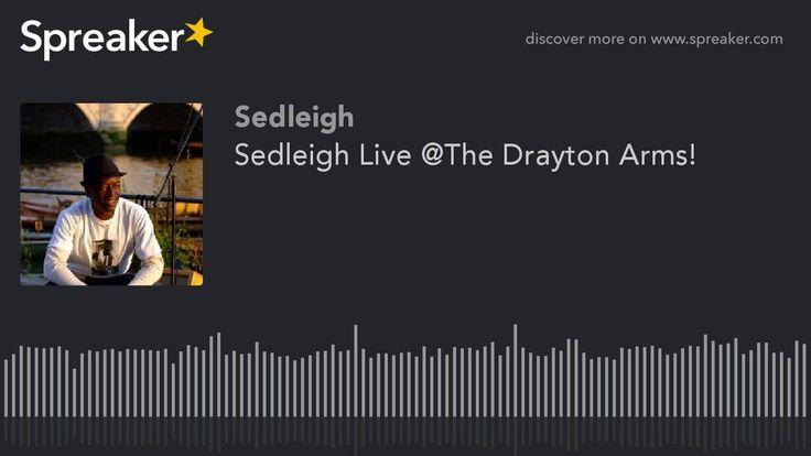 Sedleigh Live @The Drayton Arms!