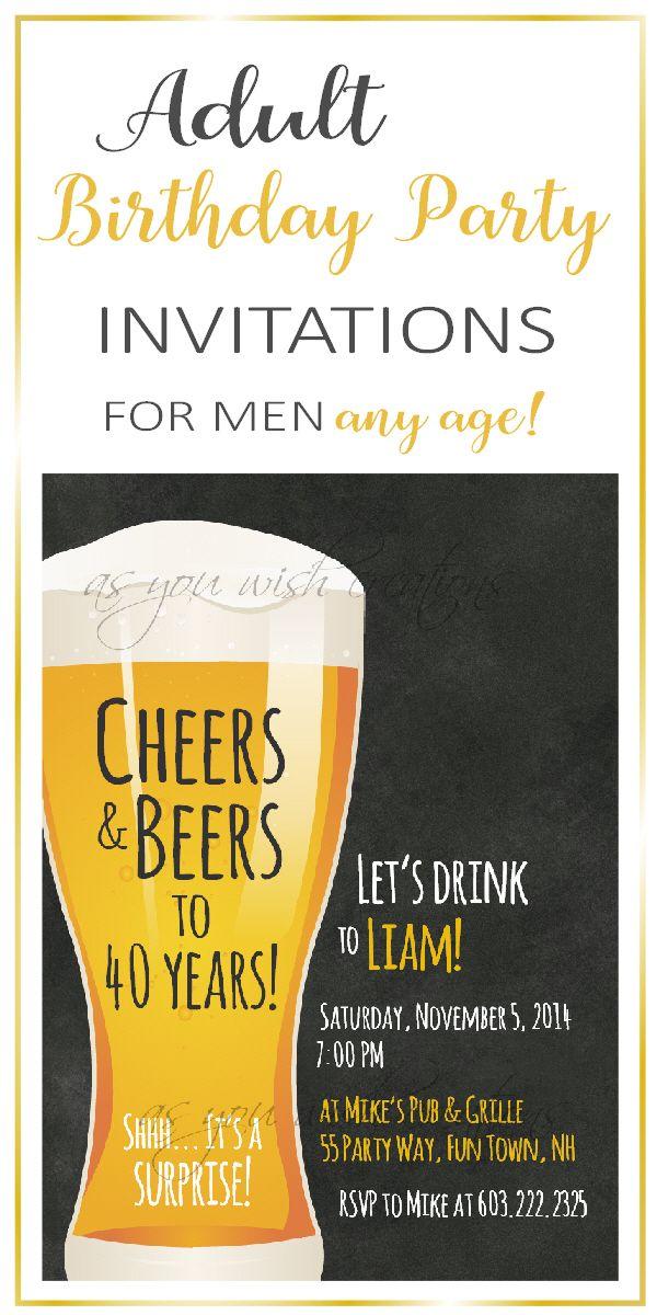 81 besten 40th Birthday Party Invitations for Men Beer Birthday