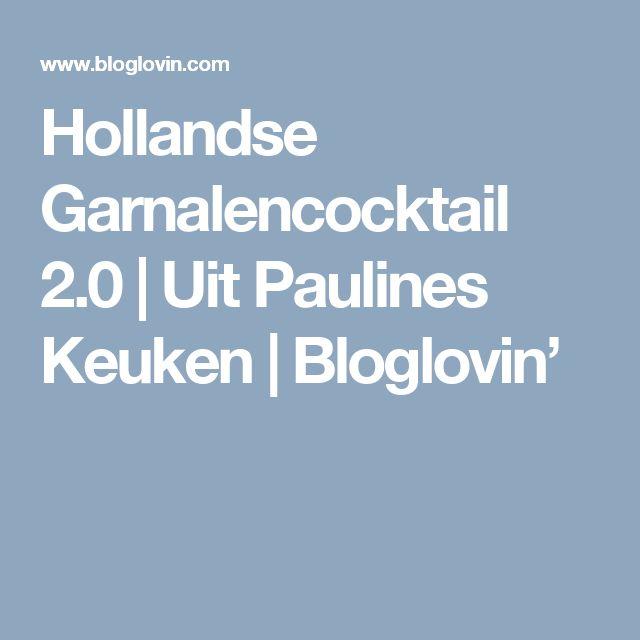 Hollandse Garnalencocktail 2.0 | Uit Paulines Keuken | Bloglovin'