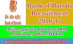 Good News to Job Seeker  Bank of Baroda is released a latest employment Notification  400 Probationary Officer vacancies  Good Salary ............  Last date : 21.08.2016  http://onlinerecruitmentalert.in/bank-of-baroda-recruitment-2016-17/