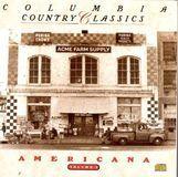 Columbia Country Classics, Vol. 3: Americana [CD]