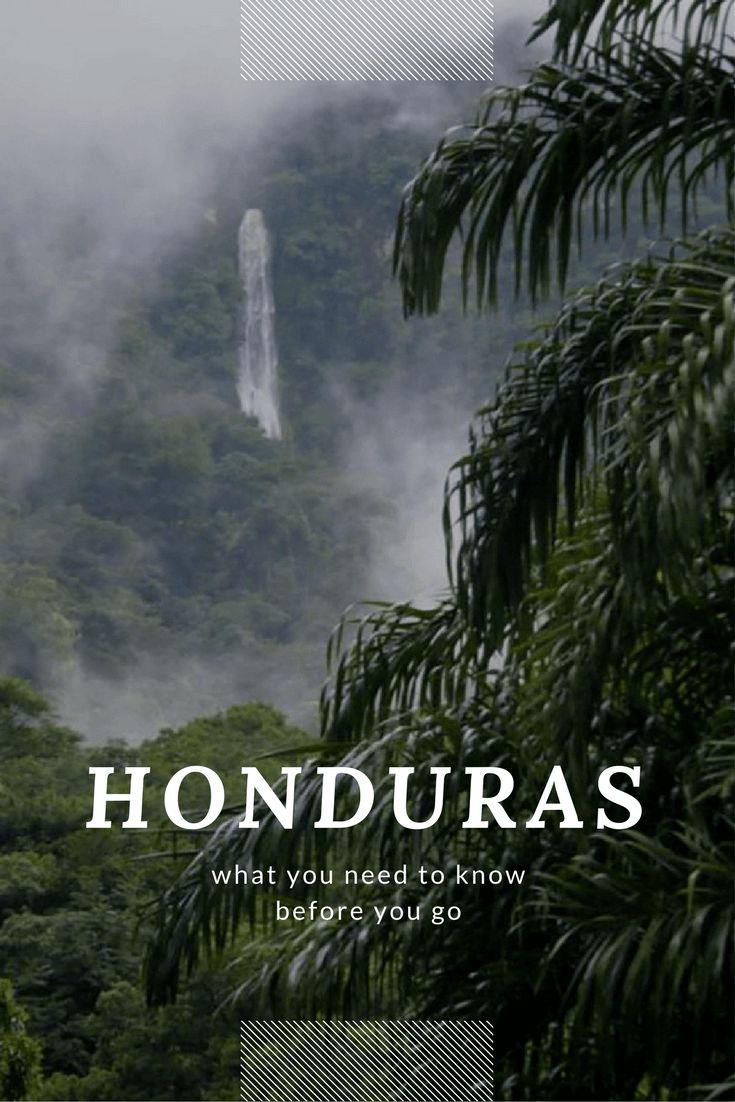 Things to know before traveling to Honduras; from staying safe and out of dangerous areas, to more about the culture, people and cities.