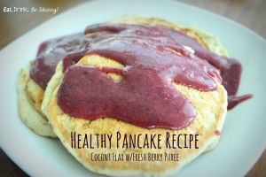 healthy pancake recipe - Coconut Flax with fresh Berry Puree! 70% fewer calories and loaded with fiber, antioxidants and deliciousness!