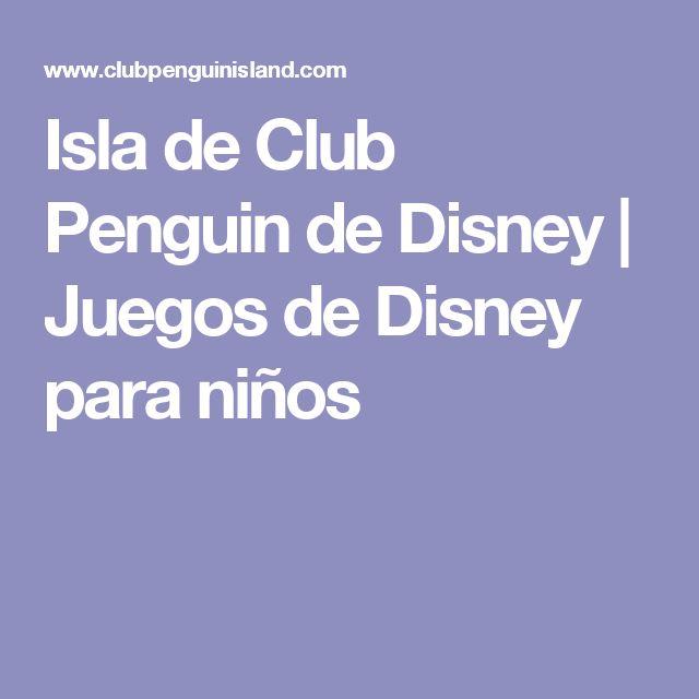 Isla de Club Penguin de Disney | Juegos de Disney para niños