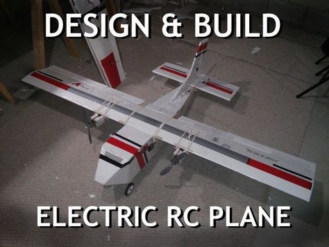 Design & Build Your Own Electric RC Airplane