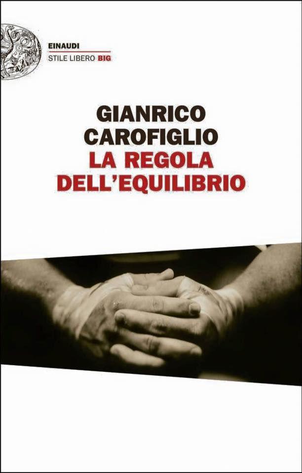 La regola dell'equilibrio _ Gianrico Carofiglio
