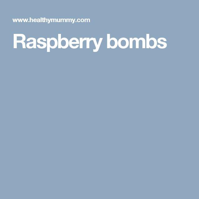 Raspberry bombs