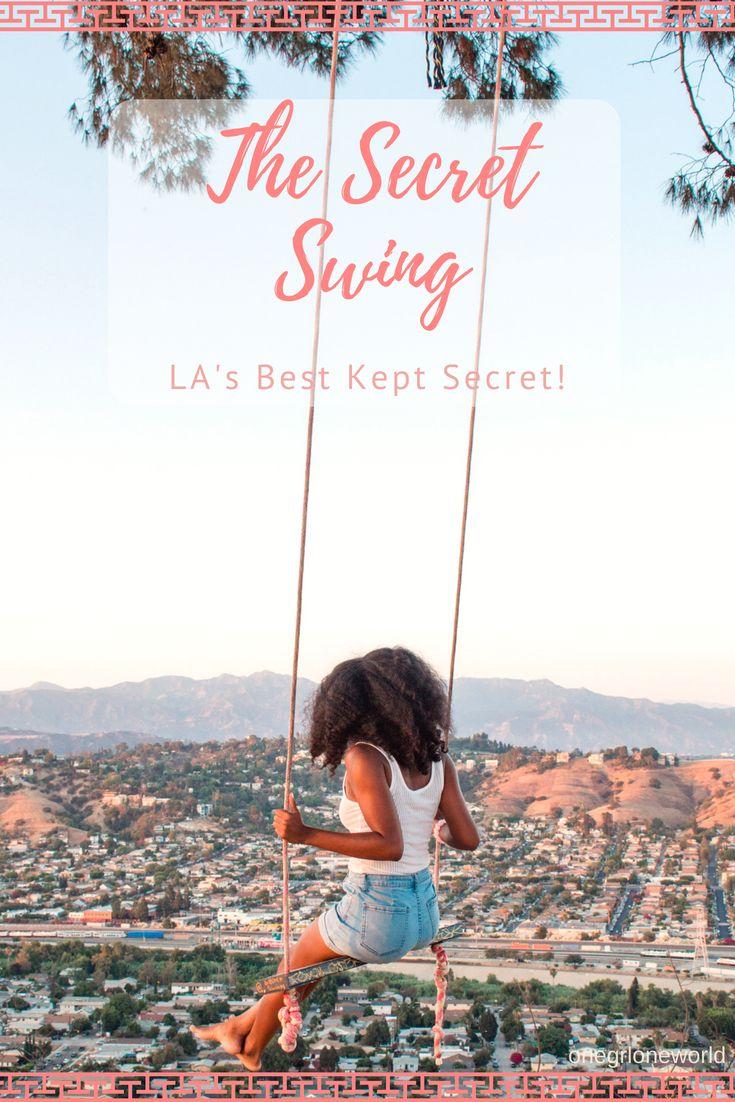 The Best Kept Secret In Los Angeles The Secret Swing This