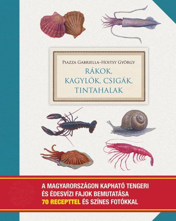 http://tarkabarka.cafeblog.hu/2013/11/27/a-konyv-rakok-kagylok-csigak-tintahalak/